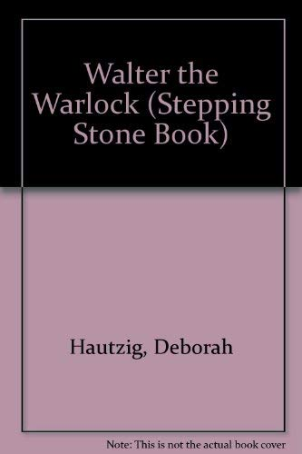 9780679973416: Walter the Warlock (STEPPING STONE BOOK)