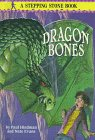 9780679974352: Dragon Bones (Stepping Stone Books)