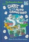 9780679976516: The Berenstain Bears and the Ghost of the Auto Graveyard (Big Chapter Books)