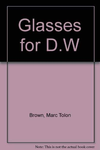 9780679980438: Glasses for D.W