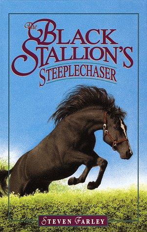 9780679982005: The Black Stallion's Steeplechaser (The Black Stallion Series)