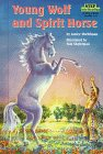 9780679982074: Young Wolf and Spirit Horse (Step Into Reading: A Step 3 Book)