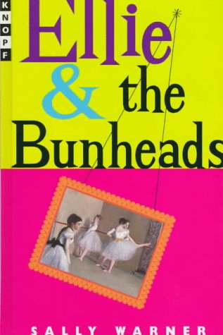 9780679982296: Ellie and the Bunheads