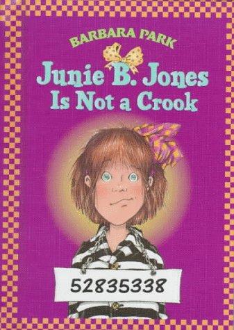 Junie B. Jones Is Not A Crook (Junie B. Jones 9, Library Binding) (0679983422) by Park, Barbara