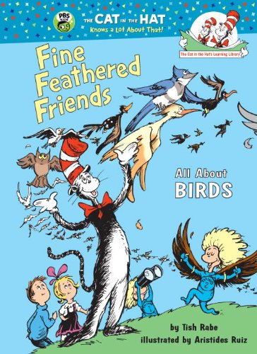 9780679983620: Fine Feathered Friends: All About Birds (Cat in the Hat's Learning Library)
