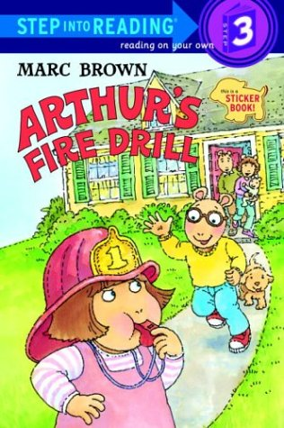 Arthur's Fire Drill (Step-Into-Reading, Step 3) (9780679984764) by Marc Brown