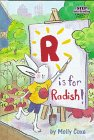 9780679985747: R is for Radish! (Step into Reading)