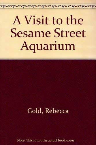 9780679986980: A Visit to the Sesame Street Aquarium