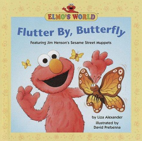 9780679987000: Flutter by, Butterfly (Elmo's World, #2)