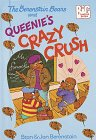 9780679987451: The Berenstain Bears and Queenie's Crazy Crush (Big Chapter Books(TM))