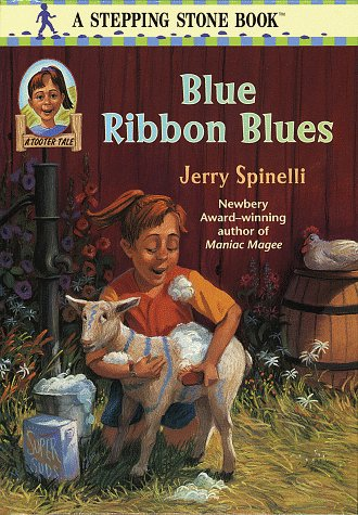 Blue Ribbon Blues (A Stepping Stone Book(TM)): Jerry Spinelli; Illustrator-Donna