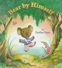 9780679987888: Bear by Himself (Little Dipper Picturebooks)