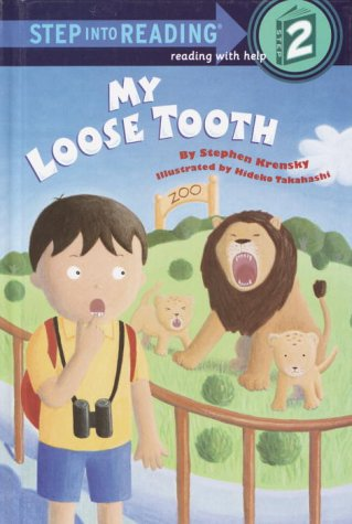 9780679988472: My Loose Tooth (Step Into Reading)