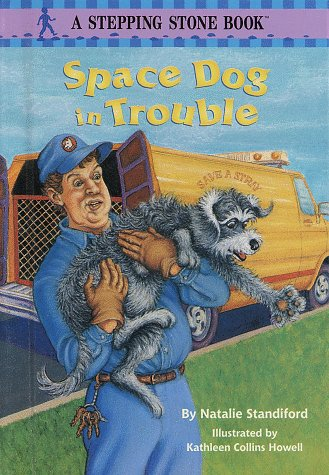 9780679989059: Space Dog in Trouble (Stepping Stone Book)