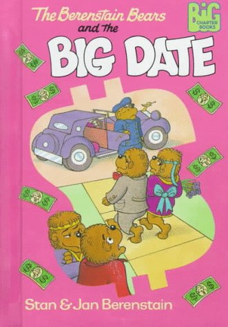 9780679989417: The Berenstain Bears and the Big Date (Berenstain Bears Big Chapter Books)