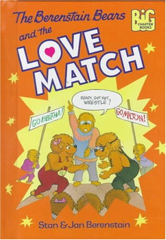9780679989424: The Berenstain Bears and the Love Match (Berenstain Bears Big Chapter Books)