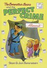 9780679989431: The Berenstain Bears and the Perfect Crime (Almost) (Big Chapter Books)