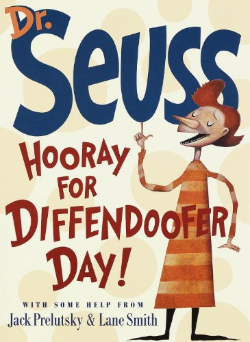 Hooray For Diffendoofer Day!: Seuss, Dr., with