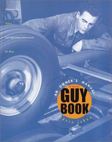9780679990284: The Guy Book: An Owner's Manual
