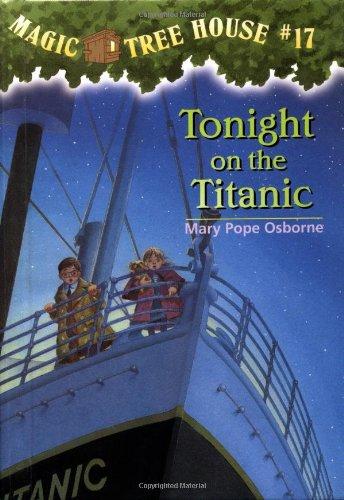 9780679990635: Magic Tree House #17: Tonight on the Titanic