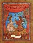 9780679993155: The Random House Book of Opera Stories