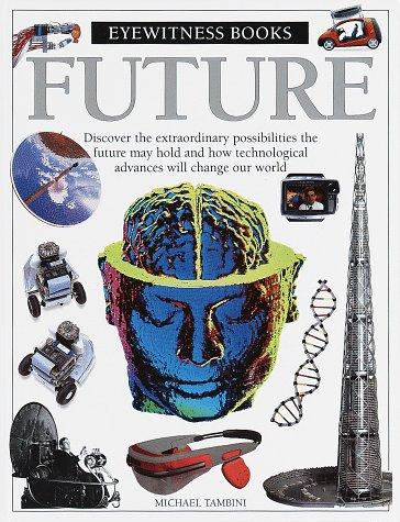 9780679993179: Future (Eyewitness Books , No 76)