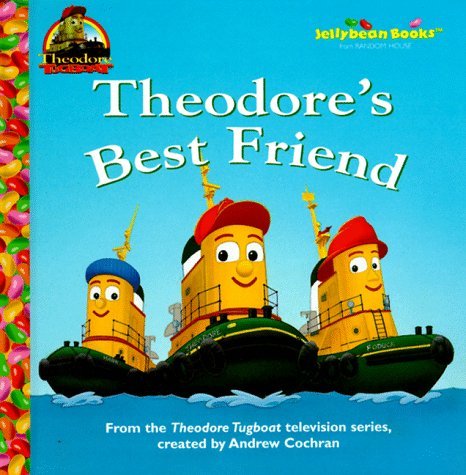 Theodore's Best Friend (Junior Jellybean Books(TM)) (0679994092) by Mary Man-Kong