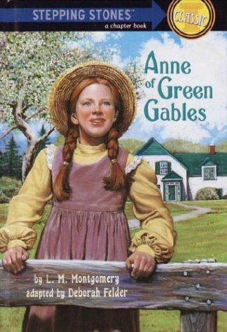 Anne of Green Gables (A Stepping Stone: L.M. Montgomery