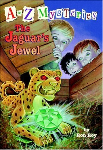 A to Z Mysteries: The Jaguar's Jewel (A Stepping Stone Book(TM)): Roy, Ron