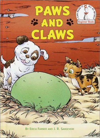 Paws and Claws (Beginner Books(R)): Farber, Erica; Sansevere, J.R.