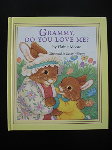 Grammy, Do You Love Me?: Elaine Moore