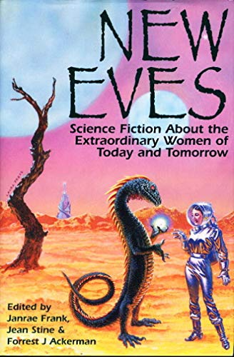 9780681005259: New Eves: Science Fiction About the Extraordinary Women of Today and Tomorrow
