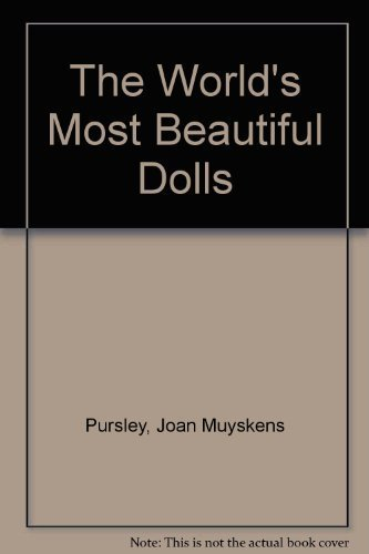9780681006126: The World's Most Beautiful Dolls