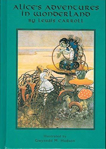 Alice's Adventures in Wonderland (Children's library): Lewis Carroll; Illustrator-Gwynedd