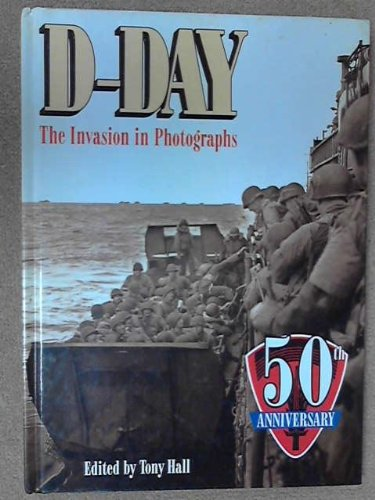 9780681006942: D-Day: The Invasion in Photographs