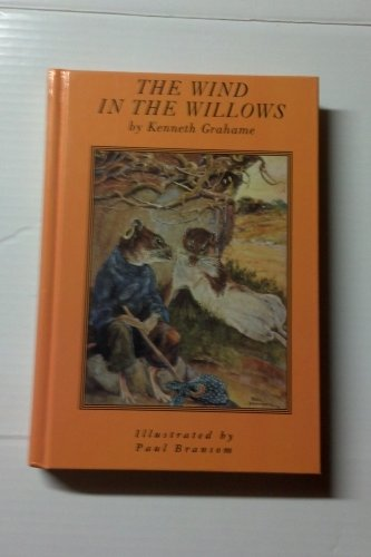Wind in the Willows: KENNETH GRAHAME, PAUL