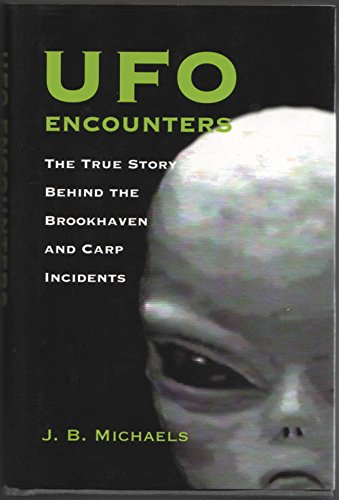 9780681008106: Ufo Encounters: The True Story Behind the Brookhaven and Carp Incidents