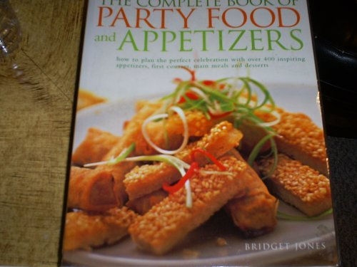 9780681020313: The Complete Book of Party Food and Appetizers
