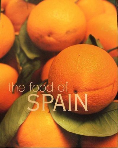 9780681020634: The Food of Spain - A journey for food lovers - Vicky Harris, John Newton