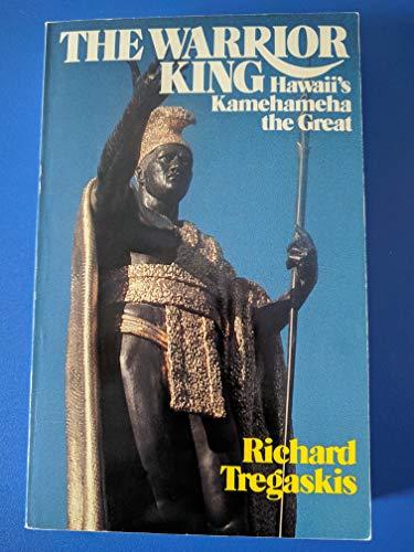 9780681028265: Warrior King : Hawaii's Kamehameha the Great