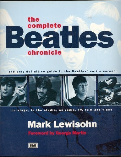 9780681028906: The Complete Beatles Chronicle: The Only Definitive Guide to the Beatles' Entire Career