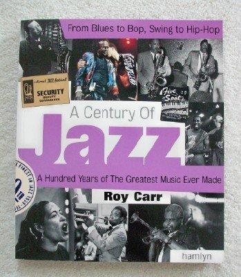 9780681031791: A Century of Jazz