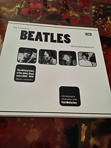 9780681031890: The Complete Beatles Recording Sessions: The Official Story of the Abbey Road years 1962-1970