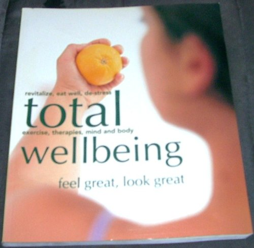 9780681031906: Total Wellbeing