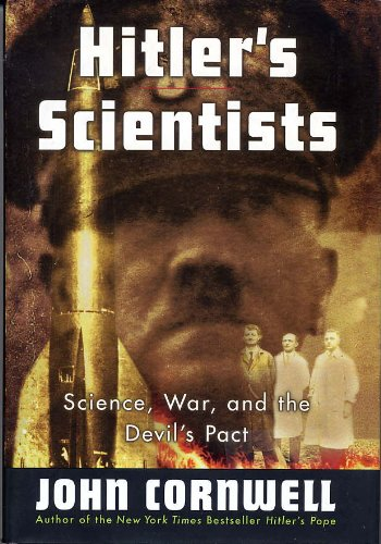 9780681063990: Hitler's Scientists: Science, War, and the Devil's Pact