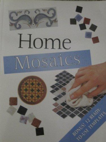 9780681065970: Home Mosaics (With 12 Bonus Ready-to-use Templates)