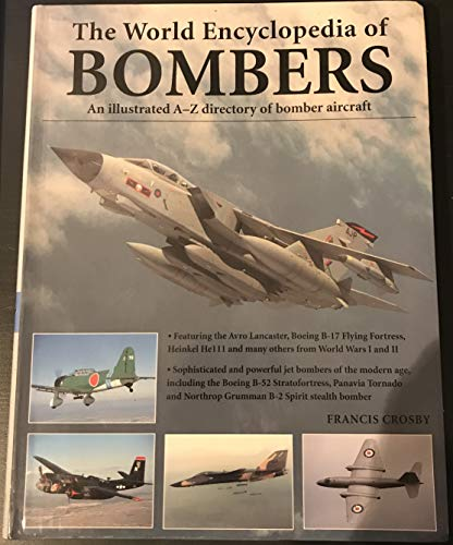 9780681068780: Bombers an Illustrated History of Bomber Aircraft, Their Origins and Evolution