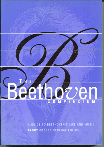 9780681075580: The Beethoven Compendium (A Guide to Beethoven's Life and Music)