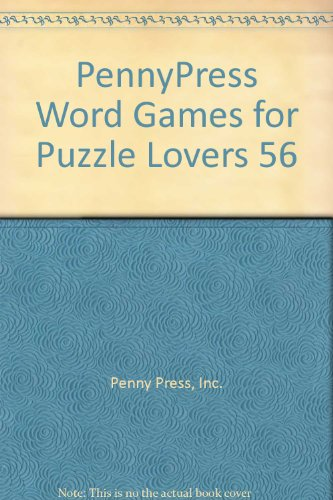 9780681102965: PennyPress Word Games for Puzzle Lovers 56