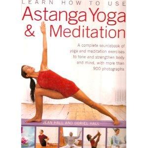 9780681103771: Learn How to Use: Astanga Yoga and Meditation